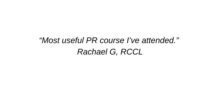 Most useful PR course I've attended. Rachael G, RCCL